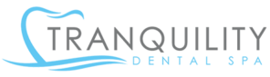 Visit Tranquility Dental Spa